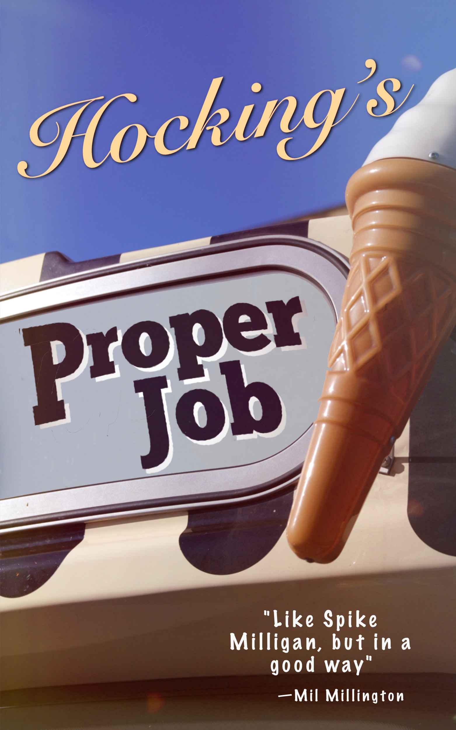 Proper Job - Sun, Sand and Sarcasm